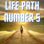 Life Path Number 5 – The Sensuous Freedom Seeker