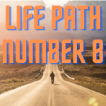 Life Path Number 8 – The CEO and Manifestor